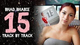 "BHAD BHABIE - ""15"" mixtape reacting to all songs | Danielle Bregoli"
