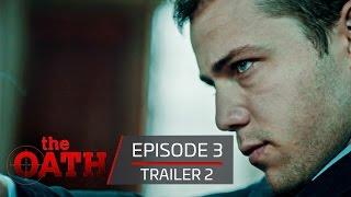 The Oath | Episode 3 -Trailer 2