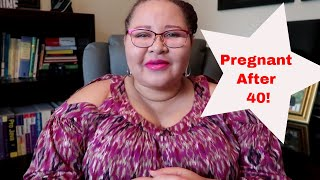 Pregnant After 40 With Grown Children and Tubal Ligation - Pregnancy | Family Vlog