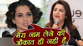 Kangana Ranaut BEFITTING REPLY to Farah Khan | FilmiBeat