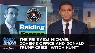 The FBI Raids Michael Cohen