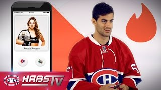If Max Pacioretty were on TINDER: Ronda Rousey, Uber + more