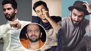 Shahid Kapoor, Ranveer Singh And Ranbir Kapoor Insecure About Working Together Reveals Rohit Shetty