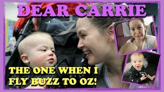 Dear Carrie: The One When I Fly Buzz to Oz!