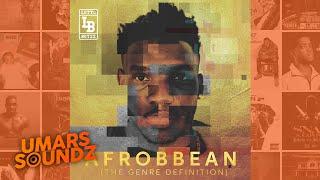 Lotto Boyzz - Unfinished Business [Afrobbean EP]   Umars Soundz