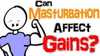 Can Masturbation Affect Your Muscle Gains?