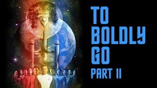 "Star Trek Continues E11 ""To Boldly Go: Part II"""