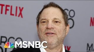 Fallout Over Harvey Weinstein Scandal Continues To Grow | Morning Joe | MSNBC