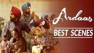 Best Scenes of Ardaas Movie | Gurpreet Ghuggi, Ammy Virk, Gippy Grewal | Latest Punjabi Movie 2017