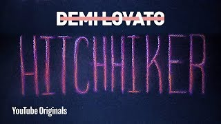 "Demi Lovato - ""Hitchhiker"" Lyric Video"