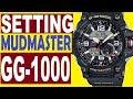 Setting Casio G-Shock Mudmaster GG-1000 ...mp3