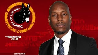 Charlamagne Roasts Tyrese For A Well Overdue Donkey Of The Day