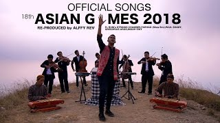 Alffy Rev - Official Song 18th Asian Games 2018 mash-up