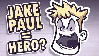 JAKE PAUL: The Hero Nobody Asked For
