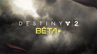 Destiny 2 – Bande-annonce officielle de lancement de la bêta [FR]