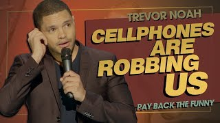 """""""Emojis & Selfies: Cellphones Are Robbing Us"""" - TREVOR NOAH (Pay Back The Funny) 2015"""