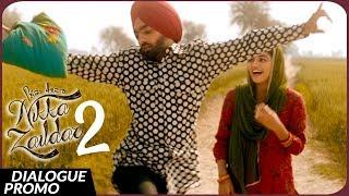 Dialogue Promo - NIKKA ZAILDAR 2 | AMMY VIRK | 22.09.2017 | Latest Punjabi Movie 2017 | Lokdhun