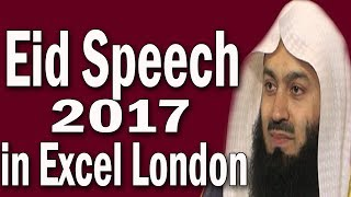 Fulfill The Rights Of Allah & Mankind | Mufti Menk |London Excel Eid speech 2017