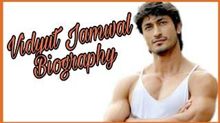 Vidyut Jamwal Biography - The Untold Story