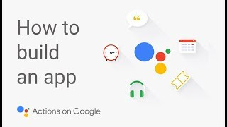 How to Build a Google Assistant App