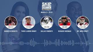 UNDISPUTED Audio Podcast (3.21.18) with Skip Bayless, Shannon Sharpe, Joy Taylor   UNDISPUTED