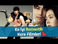 En İyi Romantik Kore Filmleri (Mutlaka ...mp3