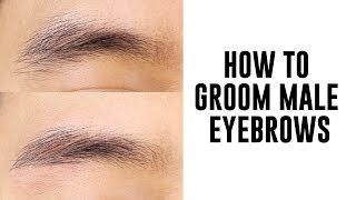 How To Groom Male Eyebrows