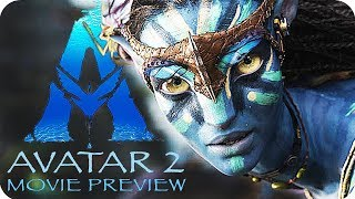 AVATAR 2 Movie Preview (2020) What to expect from the Avatar Sequels
