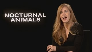 Nocturnal Animals: Amy Adams on being in a film with