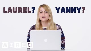 Neuroscientist Explains the Laurel vs. Yanny Phenomenon | WIRED