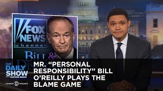 "Mr. ""Personal Responsibility"" Bill O"