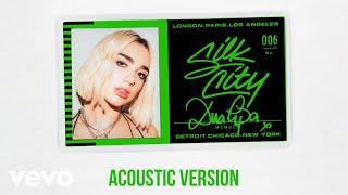 Silk City - Electricity (Acoustic - Official Audio) ft. Diplo, Dua Lipa, Mark Ronson