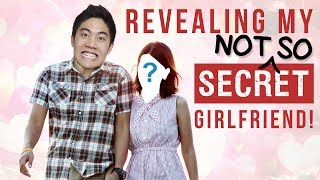 Revealing My Not-So-Secret GF!