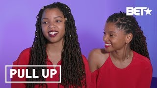 Chloe & Halle Reveal Tea-Sipping Secrets About Each Other & How They Made Beyonce Cry | Pull Up