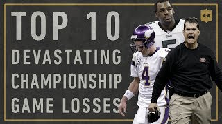 Top 10 Most Devastating Championship Losses of All-Time | Vault Stories