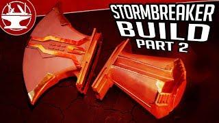 BRING ME THANOS! Building Stormbreaker: Part 2