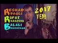 YENI Meyxana 2017   Resad dagli, Rufet N...mp3