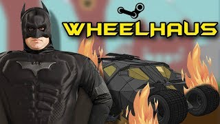 THE HERO WE NEED - Wheelhaus Gameplay