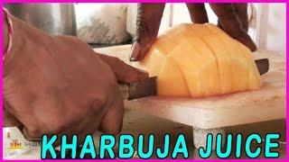 How to Make Kharbuja Juice Recipe - Cantaloupe / Muskmelon Juice - Indian Street Food
