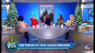 """Panel Discuss: Time Person Of The Year """"Silence Breakers"""" #MeToo (The View)"""