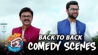 F2 Back to Back Comedy Scenes - Sankranthi Blockbuster - Venkatesh, Varun Tej