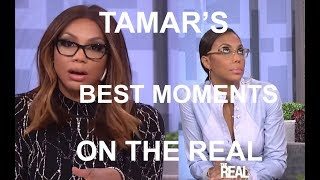 TAMAR BRAXTON'S BEST MOMENTS ON THE REAL
