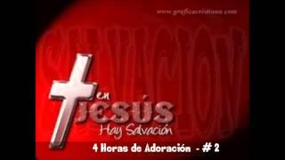 4 Horas de Buena Música Evangélica   Adoración Cristiana 2013