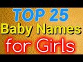 Top 25 Baby Names for Girls 2018mp3