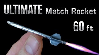 Match Rocket - 60 Foot Ultimate Matchbox Rocket