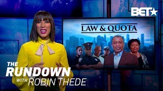 Law & Quotas | The Rundown with Robin Thede