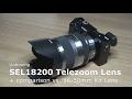 Sony Tele Zoom SEL18200 vs. Kit Lens SEL...mp3