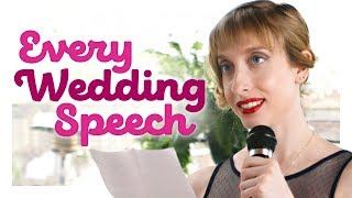 Every Wedding Speech Ever