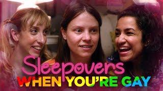 Sleepovers When You