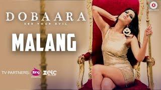 Malang | Dobaara | Huma Qureshi & Saqib Saleem | Tasha Tah & RaOol